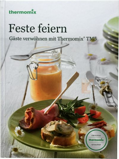 kochbuch vorwerk thermomix feste feiern buch rezepte kochen tm5 tm31 sk24 ebay. Black Bedroom Furniture Sets. Home Design Ideas